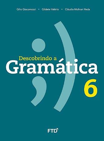 Descobrindo a Gramática - 6º ano