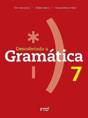 Descobrindo a Gramática - 7º ano