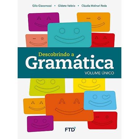 Descobrindo a Gramática - Volume Único