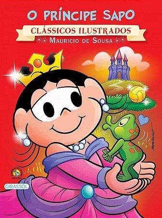 Turma da Mônica Clássicos Ilustrados - O Príncipe Sapo