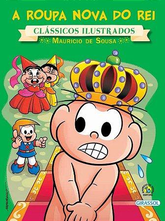 Turma da Mônica Clássicos Ilustrados - A Roupa Nova do Rei