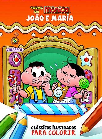 Turma da Mônica Clássicos para Colorir - João e Maria