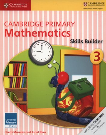 Cambridge Primary Maths Stage 3 - Skills Builder