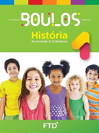 História, Sociedade e Cidadania - 1º ano