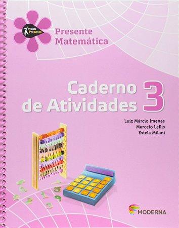 Projeto Presente - Matemática - 3º Ano - Caderno de Atividades