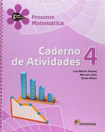 Projeto Presente - Matemática - 4º Ano - Caderno de Atividades