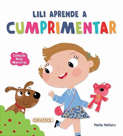Boas Maneiras - Lili Aprende a Cumprimentar