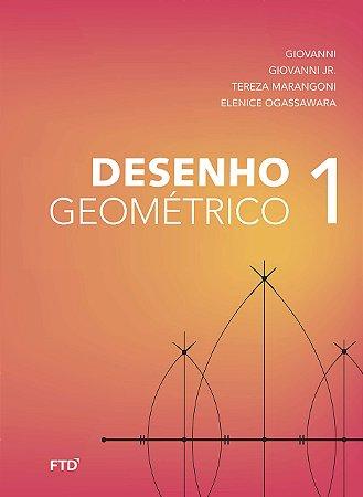 Desenho Geométrico 6º Ano - Aluno - Volume 1