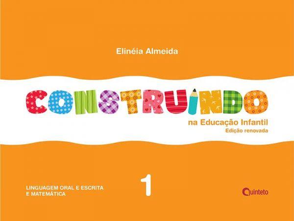 Construindo na Educação Infantil - Conjunto Integrado - 1