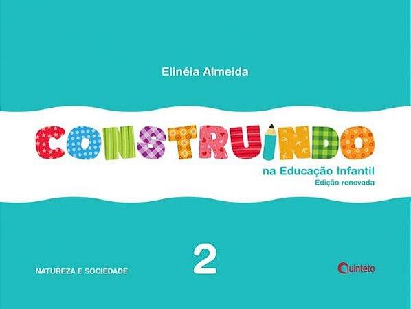 Construindo na Educação Infantil - Conjunto Integrado - 2