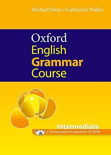 Oxford English Grammar Course - Intermediate - Without Key