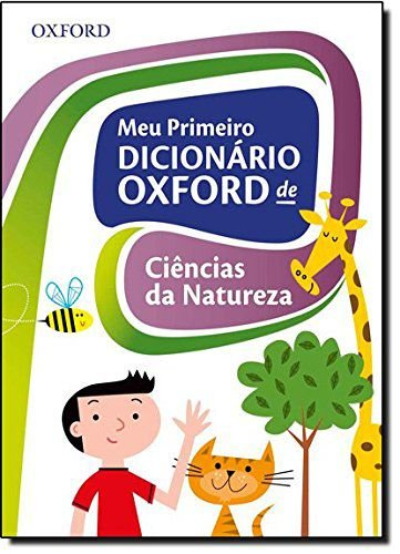 Meu Primeiro Dicionário Oxford de Ciências da Natureza