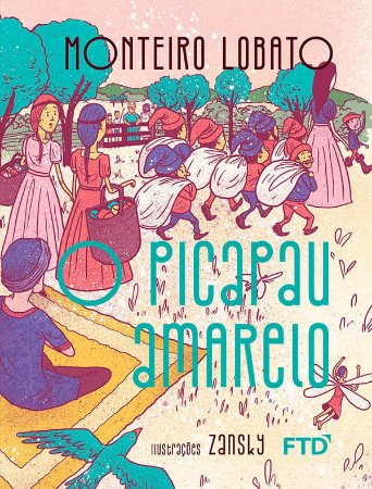 O Picapau Amarelo - Coleção Maravilhas de Lobato