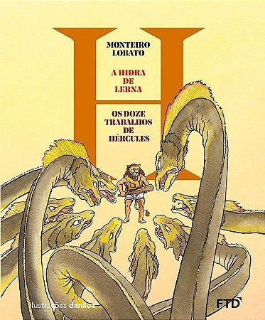 A Hidra de Lerna - Coleção Os Doze Trabalhos de Hércules