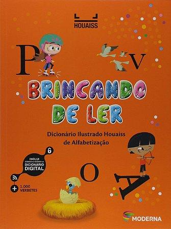 Brincando De Ler - Dicionário Ilustrado Houaiss De Alfabetização - Moderna