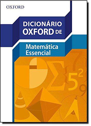 Dicionário Oxford de Matemática Essencial