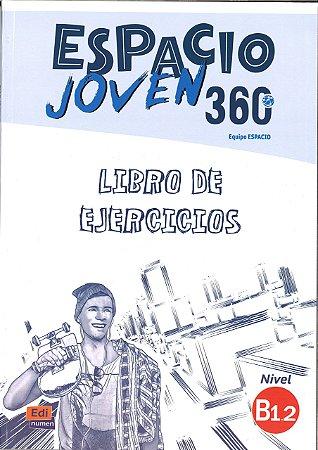 Espacio Joven 360 B1.2 - Libro de Ejercicios