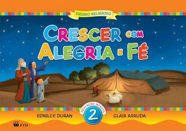 Crescer com Alegria e Fé - Educação Infantil Volume 2