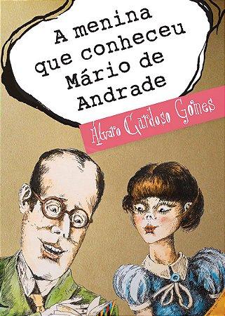 A menina que conheceu Mário de Andrade