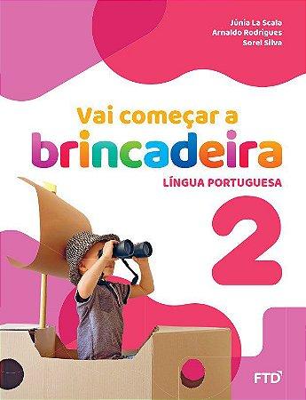Vai começar a brincadeira 2 - Língua portuguesa