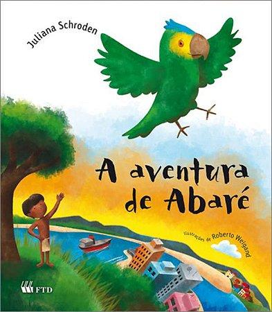 A aventura de Abaré