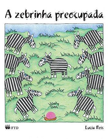 A zebrinha preocupada