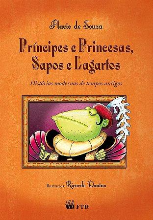 Príncipes e princesas, sapos e lagartos