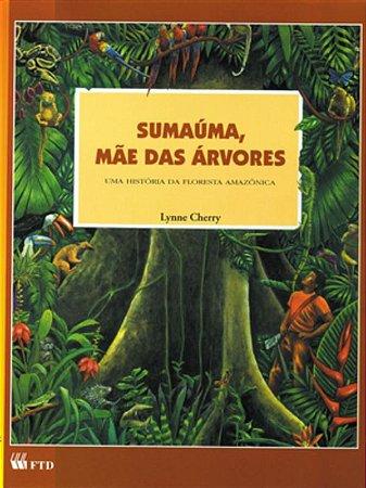 Sumaúma, mãe das árvores