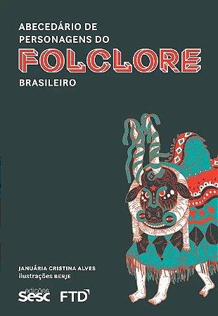 Abecedário de personagens do folclore brasileiro