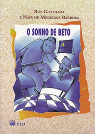 O sonho de Beto