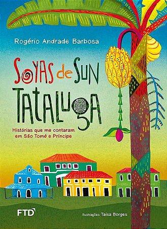 Soyas de Sun Tataluga