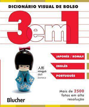 Dicionário Visual de Bolso 3 em 1 - Inglês / Japonês - Romaji / Português