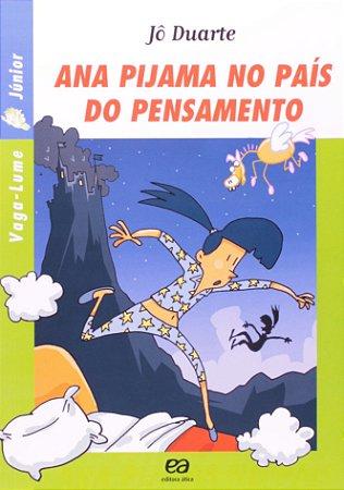 Ana Pijama no País do Pensamento - Coleção Vaga-Lume Junior