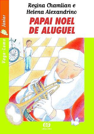 Papai Noel de Aluguel - Coleção Vaga-Lume Junior