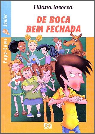 De Boca Bem Fechada - Coleção Vaga-Lume Junior