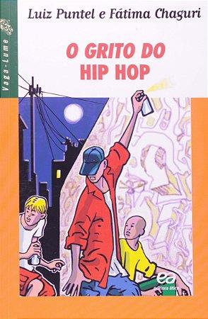 O Grito do Hip Hop - Coleção Vaga-Lume
