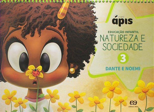 Projeto Ápis - Natureza e Sociedade. Volume 3