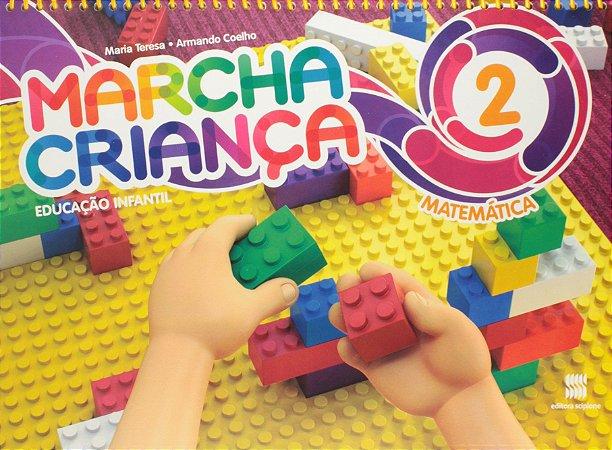 Marcha Criança. Matemática. Educação Infantil - Volume 2