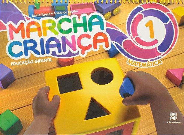 Marcha Criança. Matemática. Educação Infantil - Volume 1
