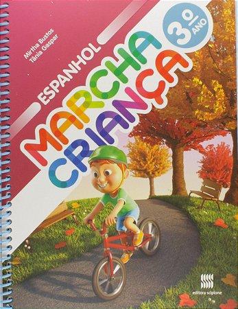 Marcha Criança. Espanhol. 3º Ano