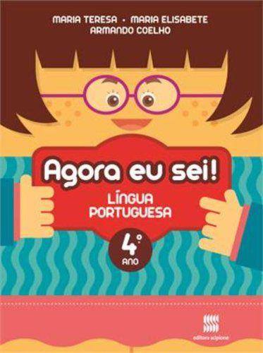 Agora Eu Sei! Língua Portuguesa. 4º Ano