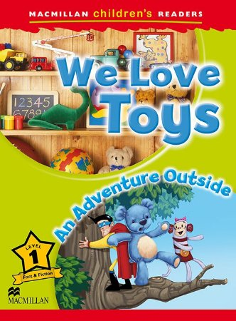 We Love Toys / An Adventure Outside