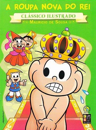 Turma da Mônica - Clássico Ilustrado - A Roupa Nova do Rei