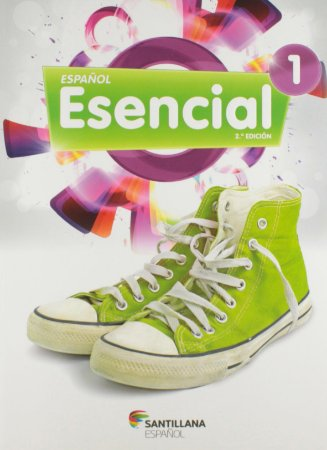 Espanol Esencial 1 - Segunda Edicion - 6º Ano