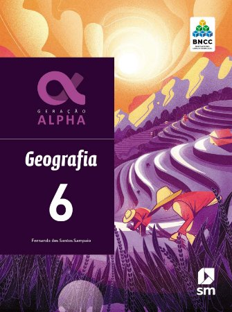 Geração Alpha - Geografia - 6º Ano - 3ª Edição 2019 - BNCC