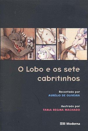 O Lobo e os Sete Cabritinhos - Clássicos Infantis