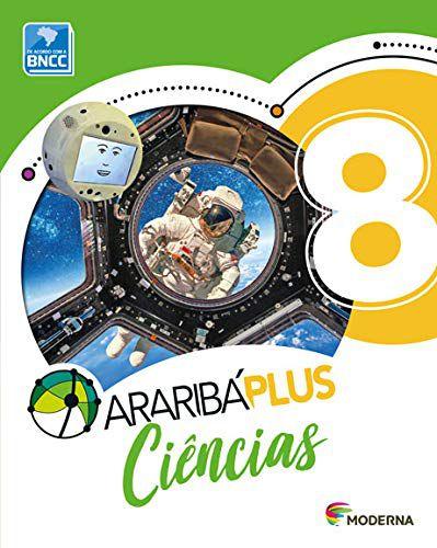 Araribá Plus - Ciências 8º Ano - 5ª Edição