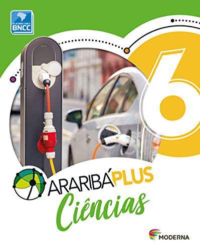 Araribá Plus - Ciências 6º Ano - 5ª Edição