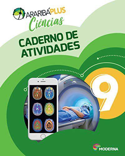 Araribá Plus - Ciências 9º Ano - Caderno de Atividades- 5ª Edição