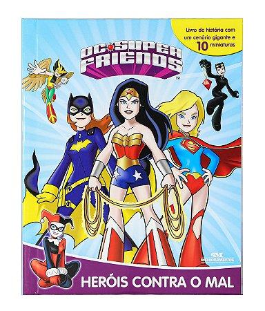 Heróis Contra o Mal: DC Super Friends - Livro com Miniaturas